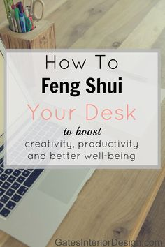 Do you feel burnt out at work? Over worked, and lacking inspiration. Here are some tips on How To Feng Shui Your Desk to boost productivity, organization and better well-being.