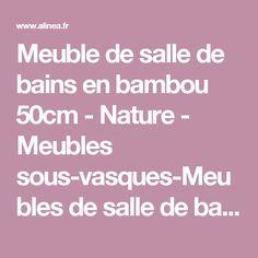 meuble de salle de bains en bambou 50cm nature meubles sous vasques - Meuble Vasque Salle De Bain 50 Cm Nature