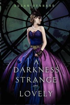 A Darkness Strange and Lovely (Something Strange and Deadly #2) - Susan Dennard