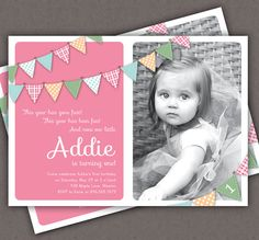 First Birthday Invitation Bunting Flags Banner Photo Printable Invite - 1 Year Old or 2 Year Old - Second Birthday - Pink - Any Color. $15.00, via Etsy.