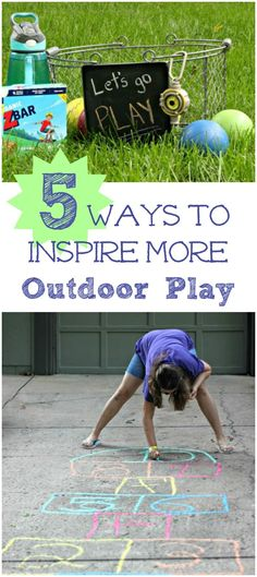 Outdoor Play Ideas -- fun ways to get your Kids Outside to Play more!