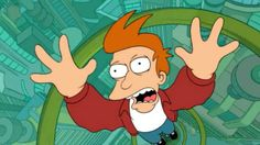 If the Hyperloop is successful, then we'll be flying about just like Fry. #futurama