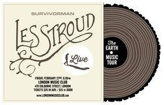 Les Stroud Music. This show was amazing.