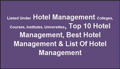 Information Of Hotel Management Colleges Top 10 Hotel Management Institute Hotel Management Courses Top Hotel Management Best Hotel Management in West Bengal Top Hotel Management  in India Hotel Management Top 10, 20, 30, 50 Hotel Management Colleges India Hotel Management Hotel Management  List of Hotel Management Colleges Hotel Management College list Hotel Management Institute list Hotel Management  Hotel Management Courses  Review www.nimdurgapur.in, Mb – 7031970046.