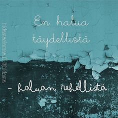 Aito on kaunista ❤️ Ihanaa uutta viikkoa! #rehellinen #aito #täydellinen #maanantai Insightful Quotes, Sad Quotes, Motivational Quotes, Life Quotes, Inspirational Quotes, Great Words, Wise Words, Note To Self, Powerful Words