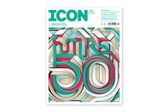 ICON MAGAZINE: FUTURE 50 ISSUE