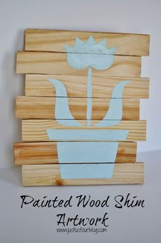 Stenciled Wood Shim Artwork #crafts