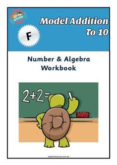 Number: Model Addition to 10 Maths Workbook – Splash Resources Foundation Maths, Math Workbook, Subitizing, Number Bonds, Australian Curriculum, Kindergarten Teachers, Activity Centers, Math Games, Algebra