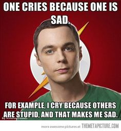 Exactly, Sheldon.