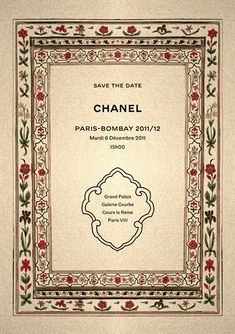 Yesterday Chanel invited for the most spectacular show at the Grand Palais in Paris. An Indian-themed dinner party for the Chanel Metie. Indian Wedding Invitation Cards, Event Invitations, Wedding Cards, Moda Chanel, Fashion Show Invitation, Typography, Lettering, Chanel Fashion, High Fashion