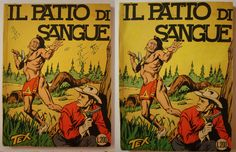 TEX SPILLATO NUMERO 7 NON CENSURATO - ''IL PATTO DI SANGUE'' www.atelierdangelone.it