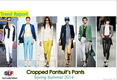 Cropped Pantsuit's Pants #Fashion Trend for Spring Summer 2014  #spring2014 #trends