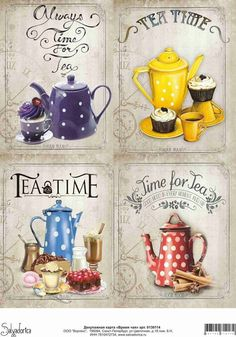 Time for tea Tee Kunst, Lime Tea, Mein Café, Diy And Crafts, Paper Crafts, Tea And Books, Decoupage Vintage, Pintura Country, Tea Art