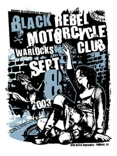 This poster was created for BRMC and their show with the Warlocks on September 8, 2003 at New Nita's Hideaway in Phoenix, Arizona.  Size: 18 x 24 inch / 2 Color Silk Screen / Signed and Numbered by Gregg Gordon / GIGART