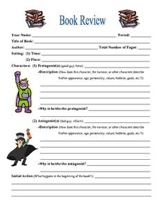 This looks like a great book report form.  The maker says it is  standards-based, to be completed after reading just about any book, and that it motivates students to analyze and write about the characters, conflict, foreshadowing, and theme. At the end, they can critique the book.