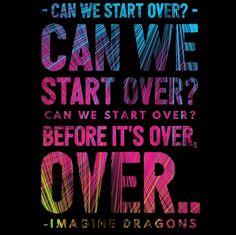 Imagine Dragons • Start Over