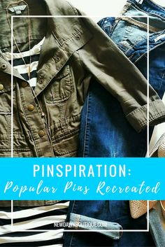 Who doesn't love a little Pinspiration?! In this post I've taken popular fashion pins and recreated them using pieces that I have for sale in my fashion-resale boutique! Save money and get inspired by clicking the photo!