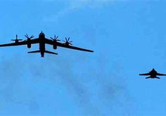 RUSSIAN NUCLEAR BOMBERS BUZZ ALASKA, NORTHERN EUROPE - Bear H bomber runs timed to Ukrainian leader visit. Russia's latest nuclear saber rattling.