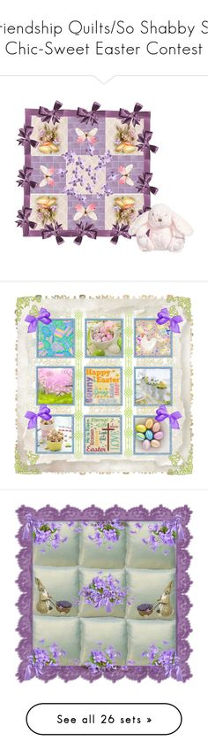 """""""Friendship Quilts/So Shabby So Chic-Sweet Easter Contest"""" by jeannierose ❤ liked on Polyvore featuring art, runners, Easter and vintage"""
