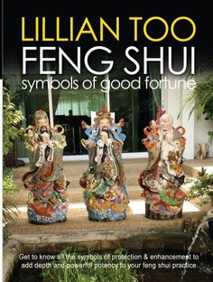 Fishpond Australia, Lillian Too Feng Shui Symbols of Good Fortune by Lillian Too. Buy Books online: Lillian Too Feng Shui Symbols of Good Fortune, ISBN Lillian Too Feng Shui Books, Feng Shui Tips, Feng Shui Symbols, How To Be Rich, Chi Energy, Chinese Astrology, Knowledge And Wisdom, Good Fortune, Mind Body Spirit