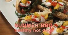 A Healthy Hot Dog Recipe for Your End of Summer BBQ