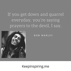 Bob Marley Quote Gallery 137 bob marley quotes on life love and happiness Bob Marley Quote. Here is Bob Marley Quote Gallery for you. Teen Quotes, Quotes For Kids, Flirting Quotes, Funny Quotes, Epic Quotes, Woman Quotes, Life Quotes, Quote Of The Day, Helen Keller Quotes