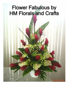 Tropical flowers for sympathy, church and grand opening...still a favorite.