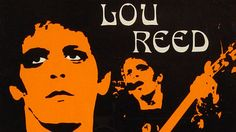RIP Lou Reed....keep on walking on the wild side