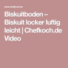 Biskuitboden – Biskuit locker luftig leicht | Chefkoch.de Video