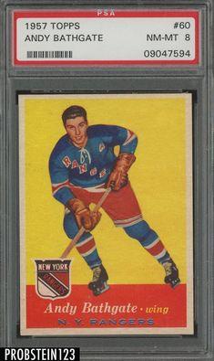 1957 Topps Hockey #60 Andy Bathgate HOF New York Rangers PSA 8 NM-MT Hockey Goalie, Ice Hockey, Hockey Cards, Baseball Cards, New York Rangers, Nhl, 1930s, Artists, Sports