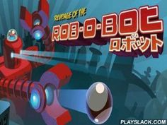 Revenge Of The Rob-O-Bot  Android Game - playslack.com , Revenge of the Rob-O-Bot - a classical game in its champion appearances, with perfect sound, superb physics and quickly creating  gameplay. Intergalactic Rob-O-Bot entered  in Femtopia and began  keeping  materials to the municipality of time, where order governed  sometime ago! Nobody knows why and where he came from. Your work is to keep the superior from havoc! But be mindful, Rob-O-Bot is programmed on revenge! superb graphics, 5…