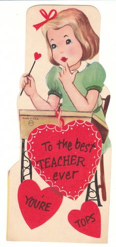 A little girl sits at an old fashioned school desk on this vintage Valentine for teacher.   View from the Birdhouse: Weekend Window Shopping at Birdhouse Books - Vintage Valentines