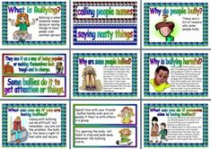 Free Bullying downloadable posters include....   What is Bullying?   Why people bully...  Why are some people bullies?     Why is bullying harmful?   What can you do if you are being bullied?    What can you do if someone else if being bullied?   Are you a bully?