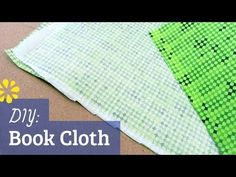 DIY Book Cloth (How to Prepare Fabric for Bookbinding) by Sea Lemon