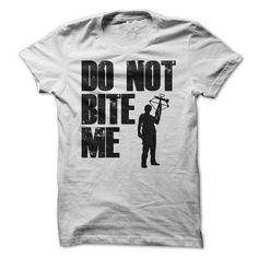 Do Not Bite Me - #gift for women #love gift. SAVE => https://www.sunfrog.com/TV-Shows/Do-Not-Bite-Me-75878075-Guys.html?68278
