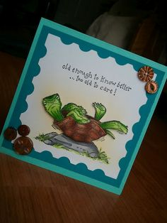 Turtle (Sku#L1603) fun get well card with image from Art Impressions.