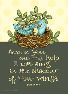 Shadow of His Wings Psalm 37 Scripture Inspirational Art Print