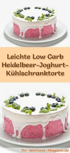 Rezept für eine leichte Low Carb Heidelbeer-Joghurt-Torte: Die kalorienreduzierte Kühlschranktorte wird ohne Zucker und Getreidemehl und ohne zu backen zubereitet. Sie ist kohlenhydratarm, enthält viel Eiweiß ...