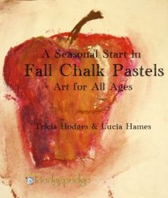 A Seasonal Start in Chalk Pastels - Fall! Don't miss this one from @Tricia Hodges - perfect companion to Autumn Treasures! The tutorials are so simple and easy to follow, and yes - I'm working on them myself! Beautifully simple for kids of all ages! ;)