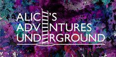 Alices Adventures Underground http://alice.seetickets.com/event/alice-s-adventures-underground/the-vaults-london/831180