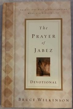 The Prayer of Jabez by Bruce Wilkinson and David Kopp Hardcover Devotional