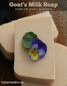 How to Make Goat's Milk Soap From Grocery Store Items