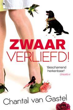 Chantal Van Gastel - Zwaar verliefd!