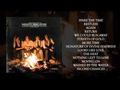 "NEEDTOBREATHE - ""More Time"" - YouTube"
