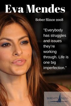 Eva Mendes - Sober Celebrity! Thanks Eva, for sharing your story to inspire others. We can only keep what we have by giving it away. Serenity Vista Drug Rehab in Panama is a holistic, private pay, 12 step based, excellent alcohol, nicotine and other drug rehab in Panama. www.serenityvista.com