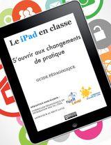 Le iPad en classe : s'ouvrir aux changements de pratiques