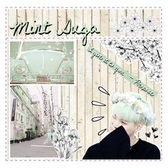 """""""Mint Suga"""" by jungshook ❤ liked on Polyvore featuring art"""