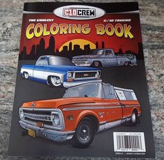 First ever Coloring Book by C10Crew. All the best truck builds in one book. Follow the link to get your copy today