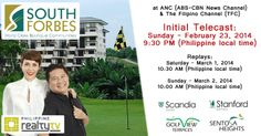 Watch Philippine Realty TV on Sunday at ANC (ABS-CBN News Channel) and The Filipino Channel (TFC) as it features South Forbes' prime condominiums - Scandia Suites and Stanford Suites, and the breathtaking fairway projects - Golf View Terraces and Sentosa Heights.    Initial Telecast: Sunday- February 23, 2014 - 9:30 PM (Philippine local time)   Replays: Saturday- March 1, 2014 - 10:30 AM (Philippine local time) Sunday – March 2, 2014 - 10:00 AM (Philippine local time)