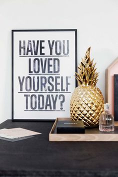 QUOTE | Have you loved yourself today? |